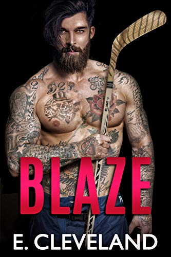 BLAZE: Enemies to Lovers College Hockey Romance (English Edition)