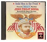 Solid Men to the Front: Sousa Marches, Vol. 3