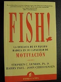 Fish!: la evolución de un equipo radica en su capacidad de acumular experiencias