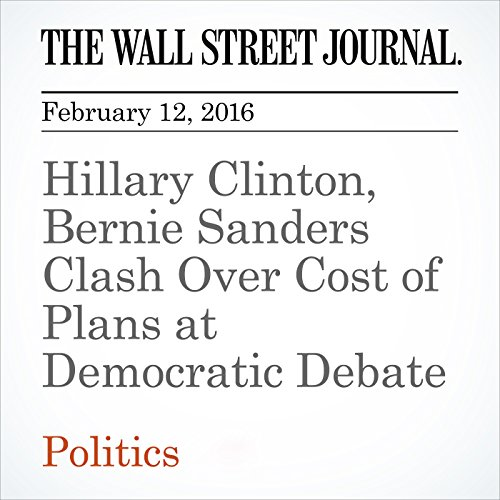 Hillary Clinton, Bernie Sanders Clash Over Cost of Plans at Democratic Debate audiobook cover art