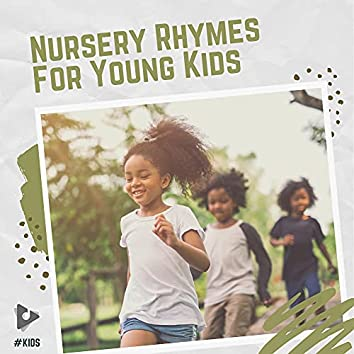 Nursery Rhymes For Young Kids
