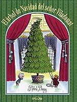 El árbol de navidad del señor Viladomat/ Mr. Willowby's Christmas Tree