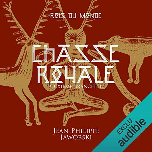 Chasse royale. Deuxième Branche 3 cover art