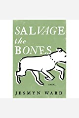 Jesmyn Ward'sSalvage the Bones: A Novel [Hardcover]2011 Hardcover