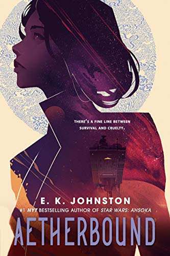 Aetherbound by [E.K. Johnston]