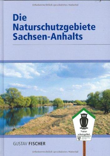 Die Naturschutzgebiete Sachsen-Anhalts