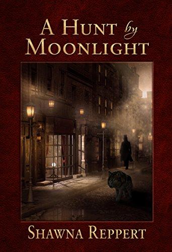 A Hunt By Moonlight (Werewolves and Gaslight Book 1)