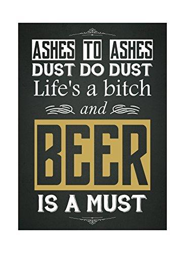 as naar as stof naar stof leven een en bier is een must print leuk drinken humor bar muur decoratie teken Alumi