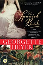 The Spanish Bride: A Novel of Love and War (Historical Romances Book 11)