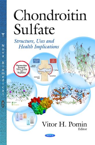 Chondroitin Sulfate: Structure, Uses & Health Implications (Pharmacology-research, Safety Testing and Regulation)