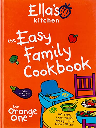 Ella's Kitchen: The Easy Family C