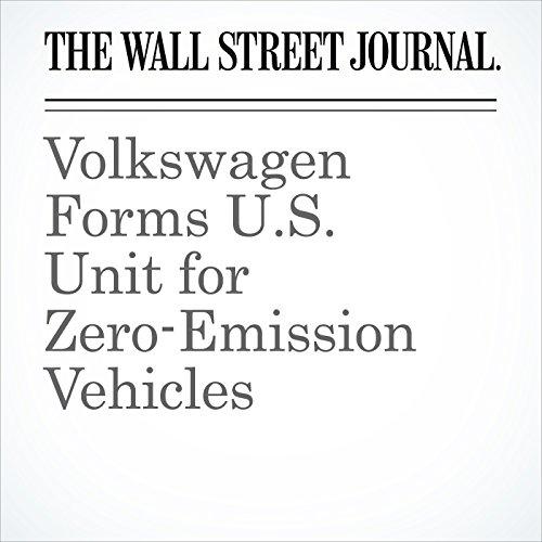 Volkswagen Forms U.S. Unit for Zero-Emission Vehicles copertina