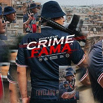 Do Crime a Fama