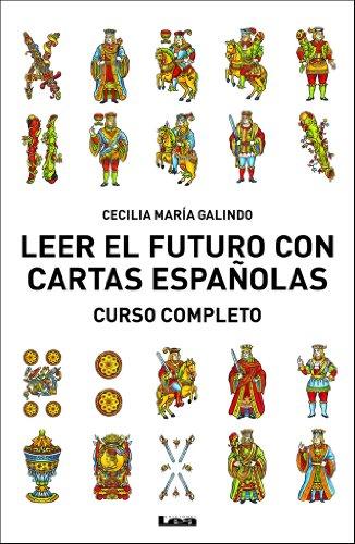 Leer El Futuro Con Cartas Españolas Curso Completo Armonía Spanish Edition Kindle Edition By Galindo Cecilia María Religion Spirituality Kindle Ebooks Amazon Com