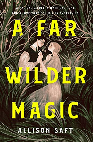 Compare Textbook Prices for A Far Wilder Magic  ISBN 9781250623652 by Saft, Allison
