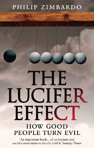 The Lucifer Effect: How Good People Turn Evil (English Edition)