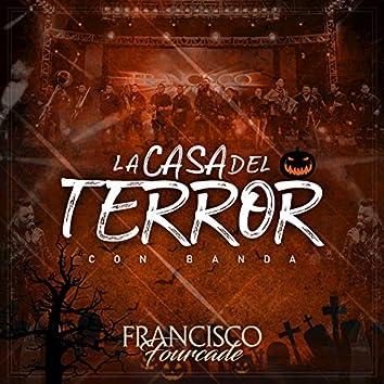 La Casa del Terror (Version con Banda)