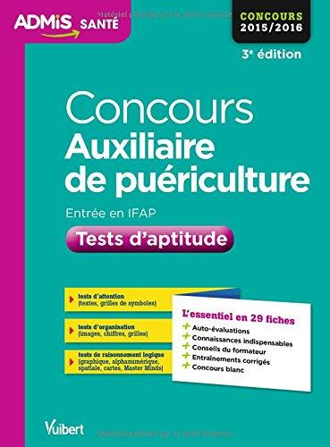 Concours Auxiliaire de puériculture - Tests d'aptitude - L'essentiel en 29 fiches - Concours 2016