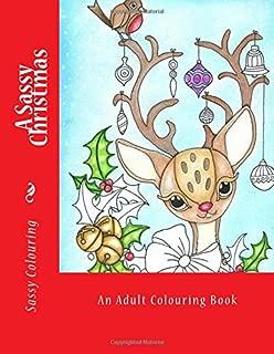 A Sassy Christmas: by Sassy Colouring