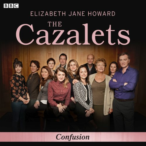 The Cazalets: Confusion (Dramatised) audiobook cover art