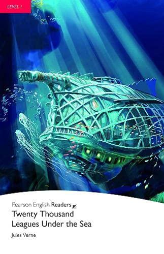 Twenty Thousand Leagues Under Sea, Level 1, Penguin Readers: 20,000 Leagues Under the Sea