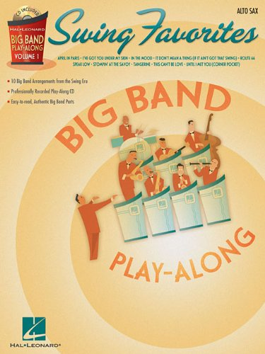 Swing Favorites - Alto Sax: Big Band Play-Along Volume 1 [With CD]
