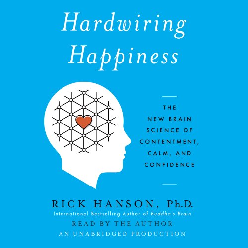 Hardwiring Happiness audiobook cover art