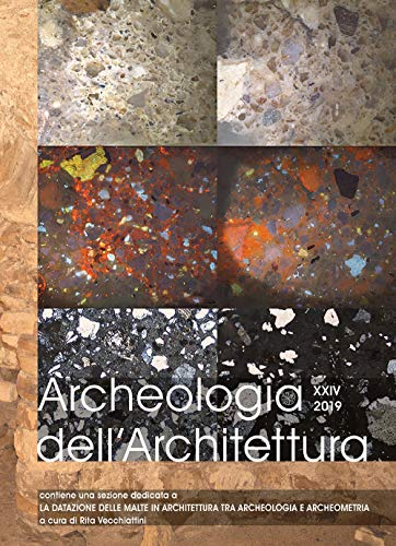 Archeologia dell'architettura. Ediz. italiana, inglese e francese (2019): 24