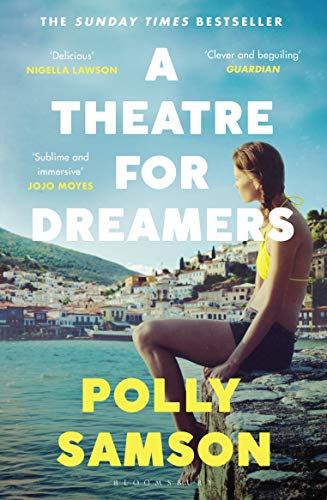 A Theatre for Dreamers: The Sunday Times bestseller (English Edition)