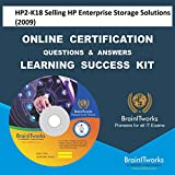 HP2-K18 Selling HP Enterprise Storage Solutions (2009) Online Certification Video Learning Made Easy