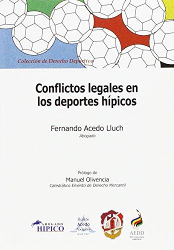 Conflictos legales en los deportes hípicos: Preguntas y respuestas (Derecho deportivo)
