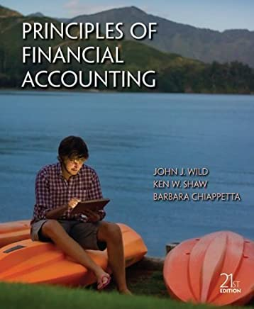 Principles of Financial Accounting (Chapters 1-17) by Wild, John, Shaw, Ken, Chiappetta, Barbara (2012) Hardcover
