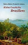 Kleine Geschichte Brasiliens - Stefan Rinke