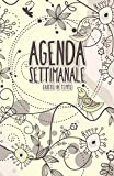 Agenda Settimanale Giusto in tempo: Weekly Planner life organizer in italiano da borsa senza data