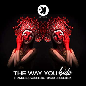 The Way You Hide (feat. David Broderick)