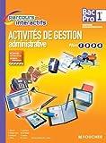 Activités de gestion administrative Pôles 1.2.3.4. 1re Bac Pro