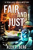Fair and Just: A Supernatural Mystery (Penelope Phair Book 1)