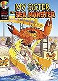 My Sister, the Sea Monster (Michael Dahl Presents: Side-splitting Stories)
