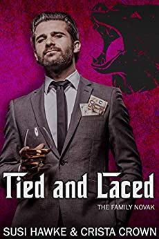 Tied and Laced (The Family Novak Book 6) by [Susi Hawke, Crista Crown]