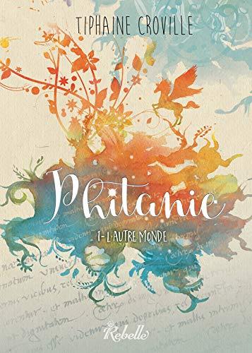 Phitanie, Tome 1 : L'autre monde (French Edition)