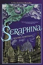 Seraphina by Rachel Hartman (July 10,2012)