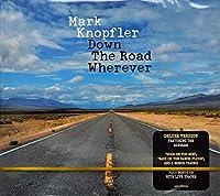 MARK KNOPFLER Down The Road Wherever / Bonus Live 2CD Digipack [CD Audio]