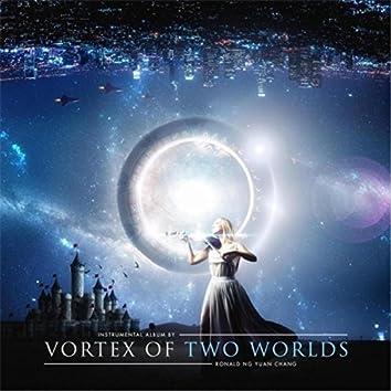 Vortex of Two Worlds