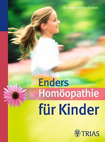 Enders, Norbert:<br />Homöopathie für Kinder