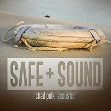 Safe and Sound (Acoustic)