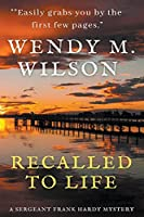 Recalled to Life (Sergeant Frank Hardy Mysteries)