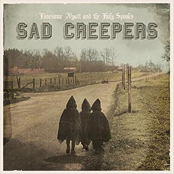Sad Creepers