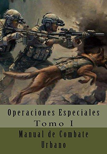 Manual de Combate Urbano: Traducción al Español (Operaciones Especiales nº 1) eBook: Department of The Army, Alías García, José Antonio, Van Jaag, Ares: Amazon.es: Tienda Kindle