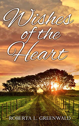 Wishes Of The Heart by [Roberta L. Greenwald]