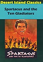 SPARTACUS / TEN GLADIATORS